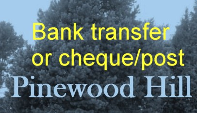Cheque and post or bank transfer